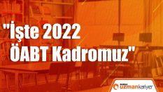 2022 KPSS ÖABT KADROMUZ